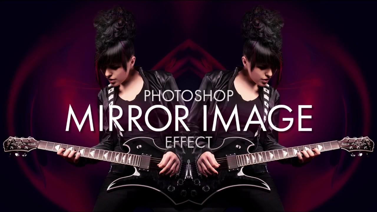 Mirror Image Effect - Photoshop Tutorial