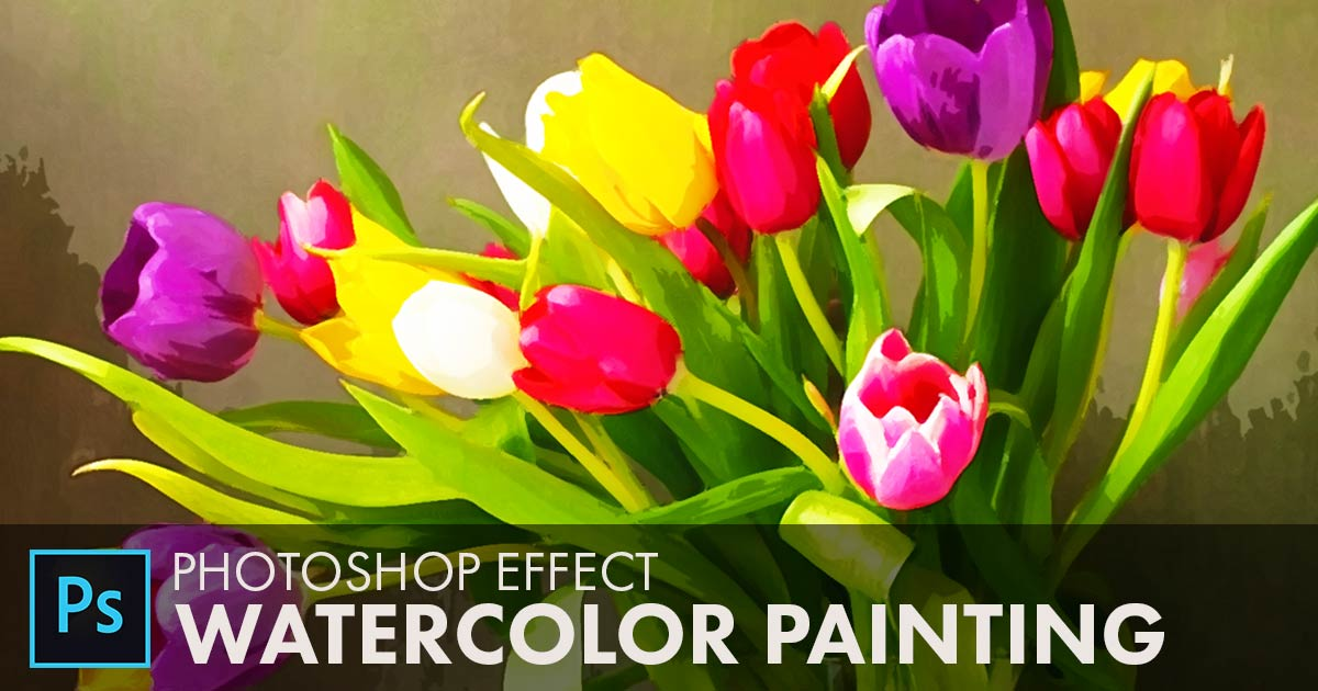 How To Create A Watercolor Painting Effect in Photoshop - Step by Step